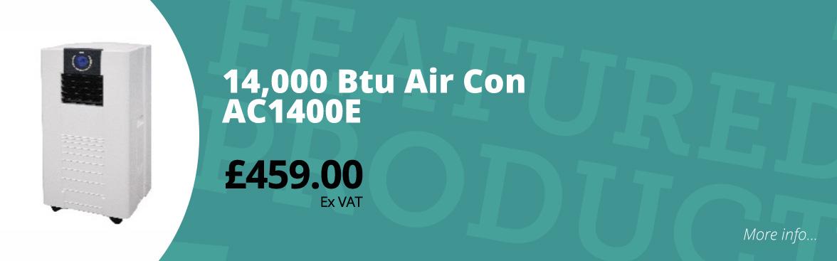 14,000 btu air con ac 1400e £459.00 ex VAT