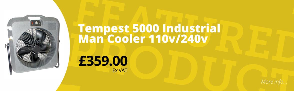 Tempest 5000 industrial man cooler 110v/240v £359.00 ex VAT